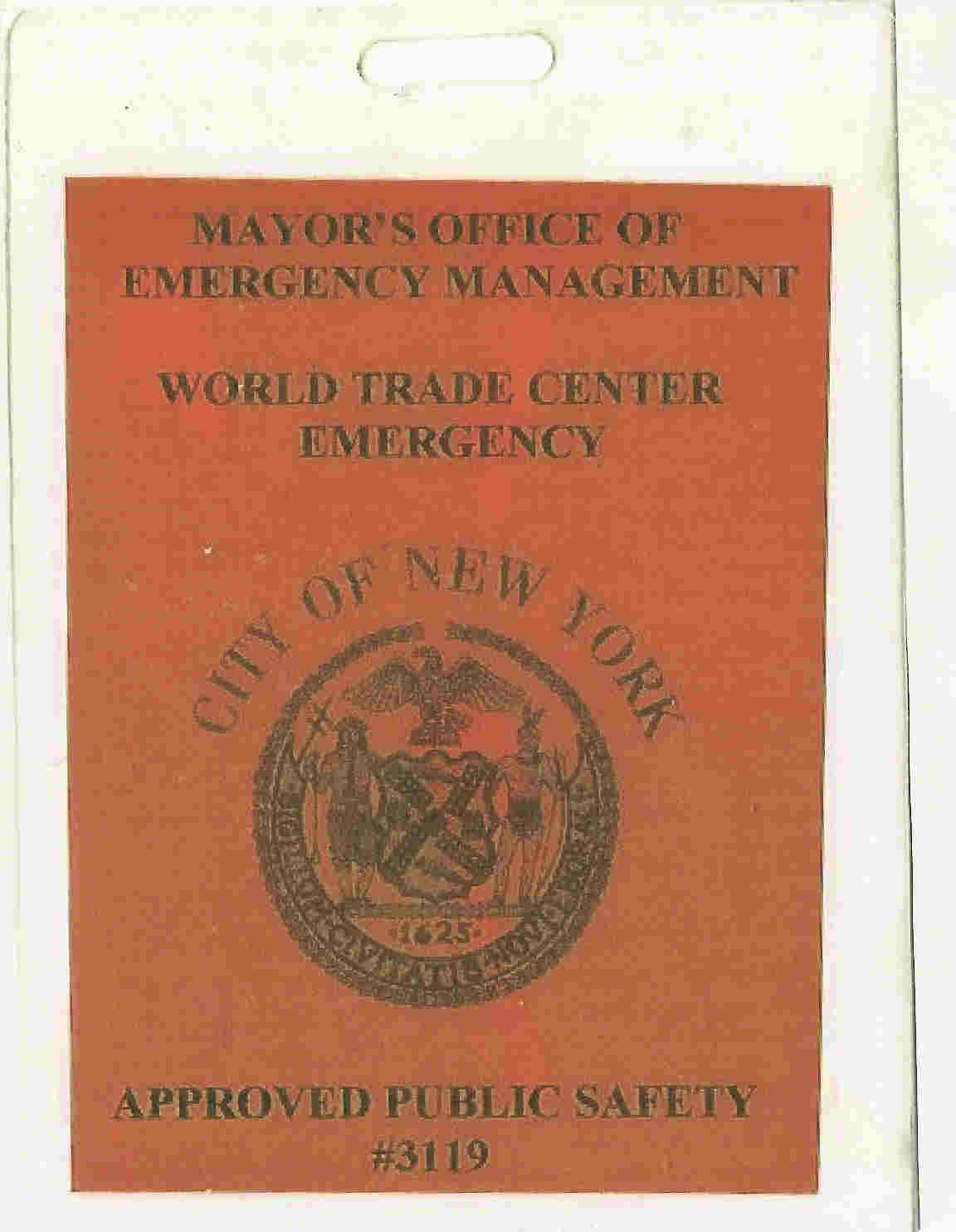 Official WTC Emergency Badge #3119 worn by Doug Copp